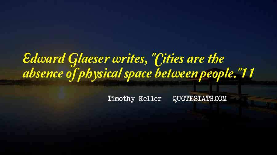 Quotes About Physical Space #594350