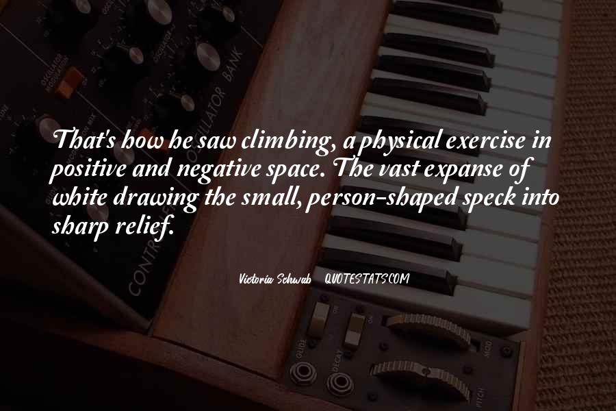 Quotes About Physical Space #696789