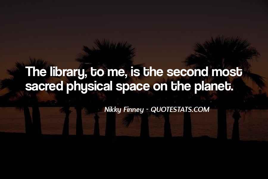 Quotes About Physical Space #905887