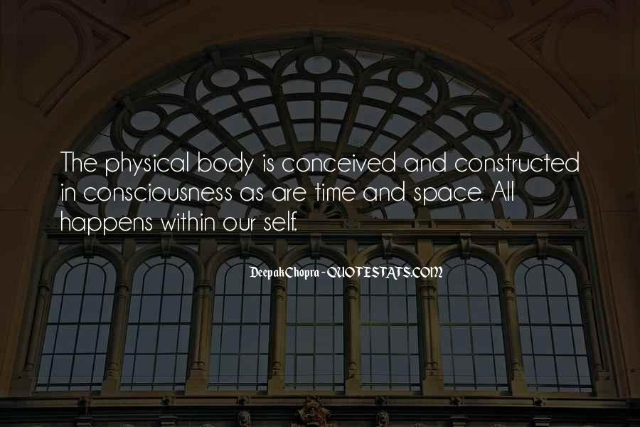 Quotes About Physical Space #937599