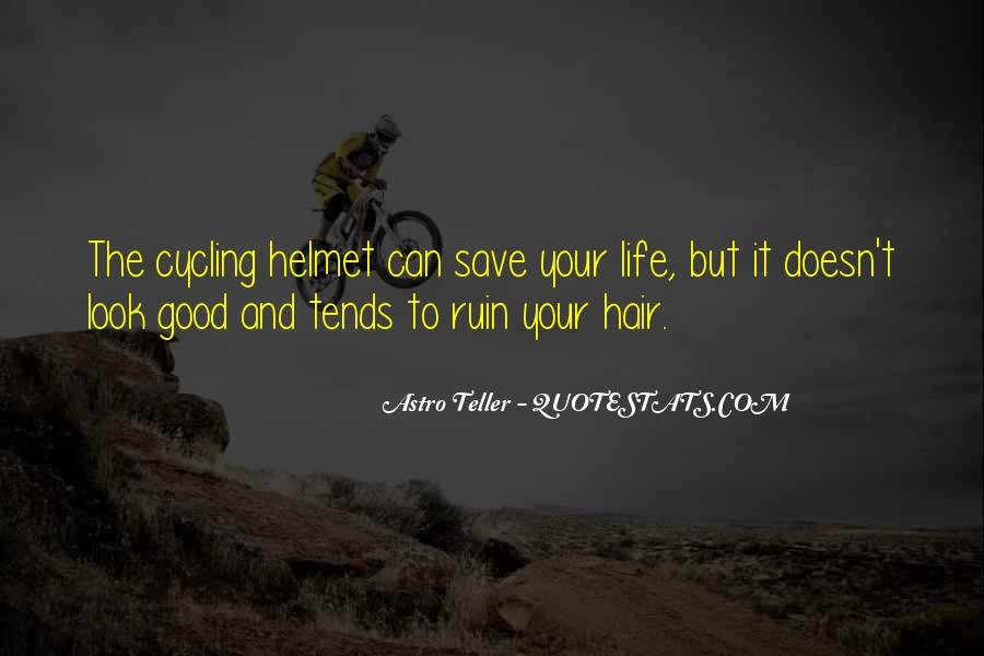 Quotes About Cycling And Life #1480083