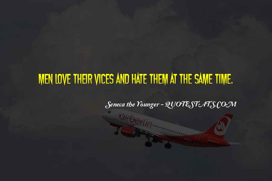 Quotes About Hate And Love At The Same Time #102549