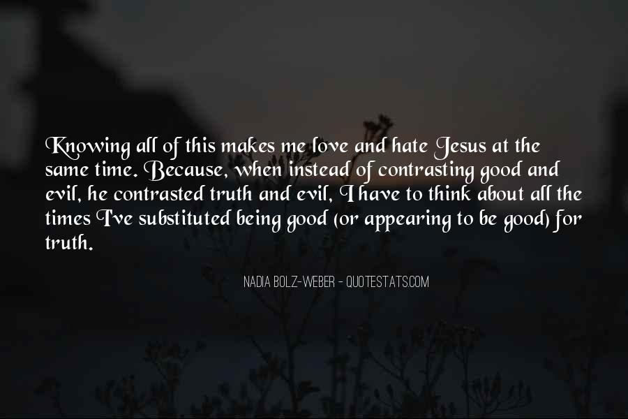 Quotes About Hate And Love At The Same Time #303048