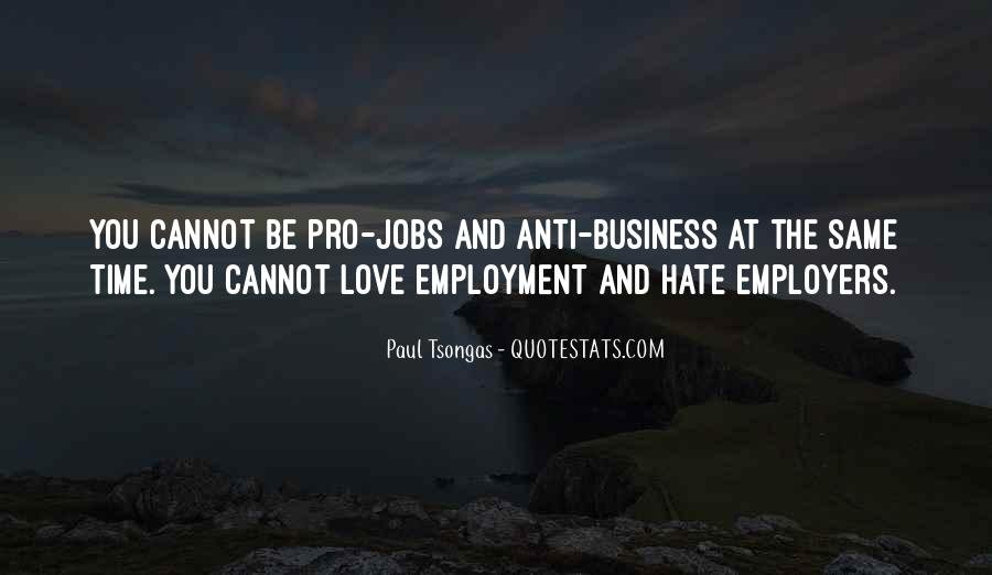 Quotes About Hate And Love At The Same Time #724226