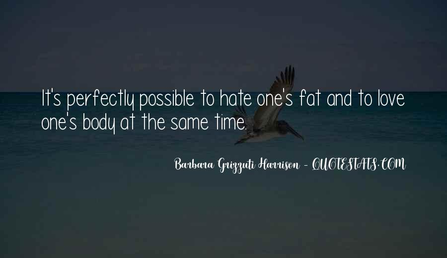 Quotes About Hate And Love At The Same Time #857790