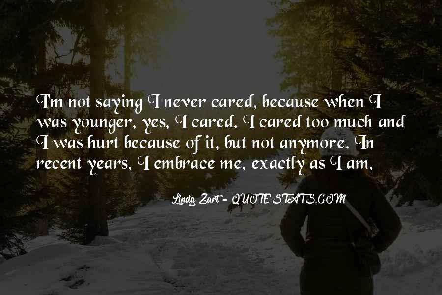 Quotes About Not Saying Too Much #115019