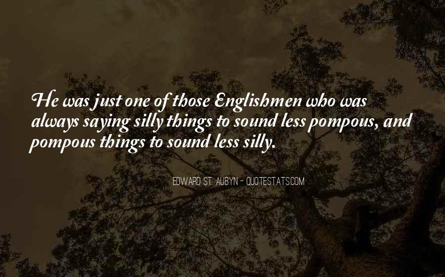 Quotes About Not Saying Too Much #1305