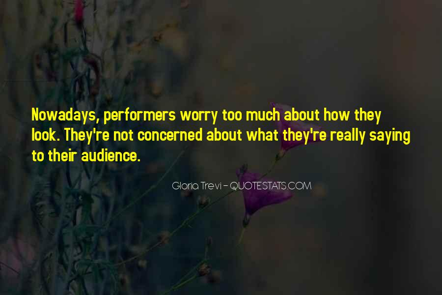 Quotes About Not Saying Too Much #1369110