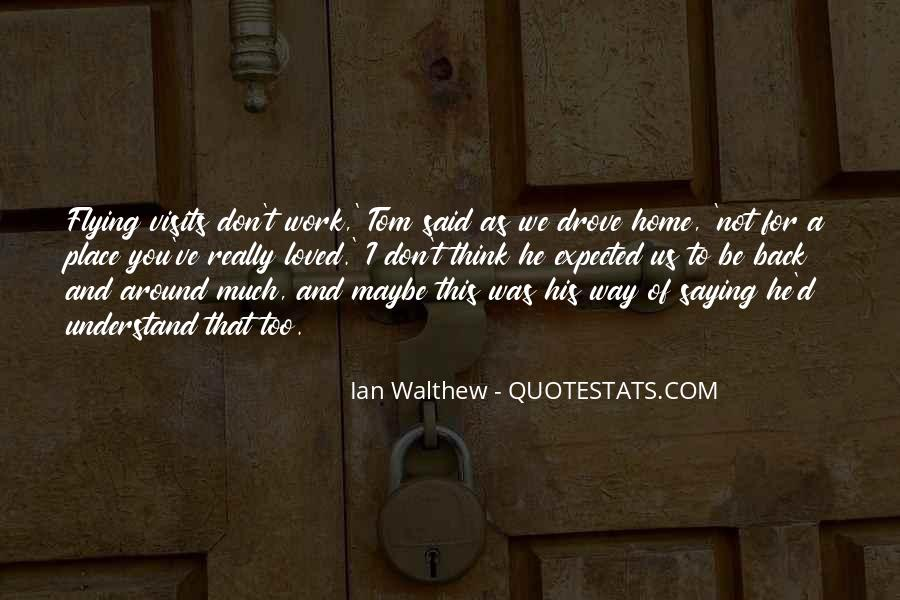 Quotes About Not Saying Too Much #1575025