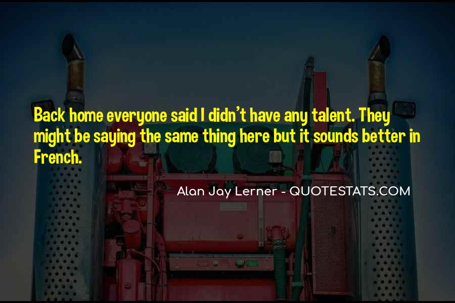 Quotes About Not Saying Too Much #2728
