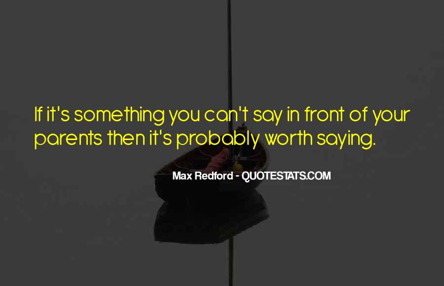 Quotes About Not Saying Too Much #6464