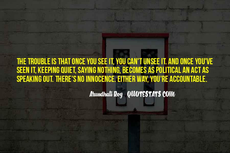 Quotes About Not Saying Too Much #8622