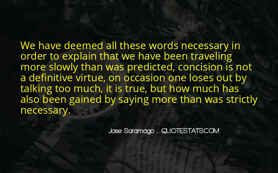 Quotes About Not Saying Too Much #98180