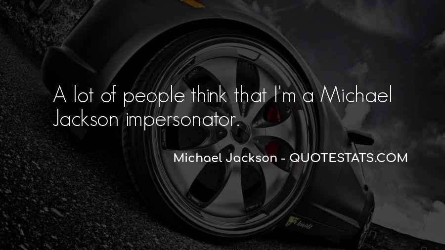Quotes About Impersonators #1266417