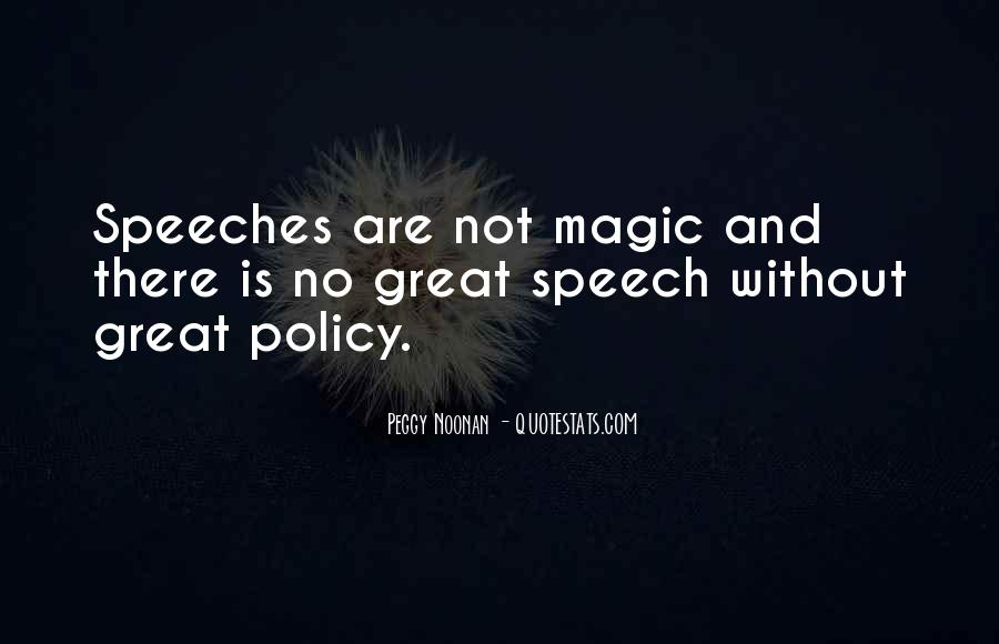Quotes About Great Speeches #1565167