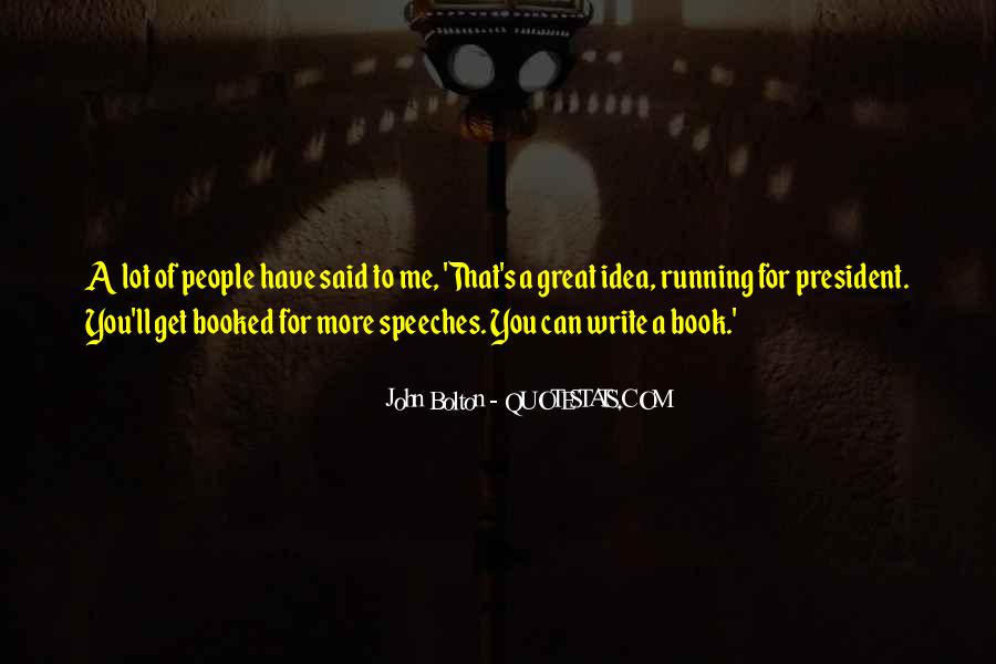 Quotes About Great Speeches #189588