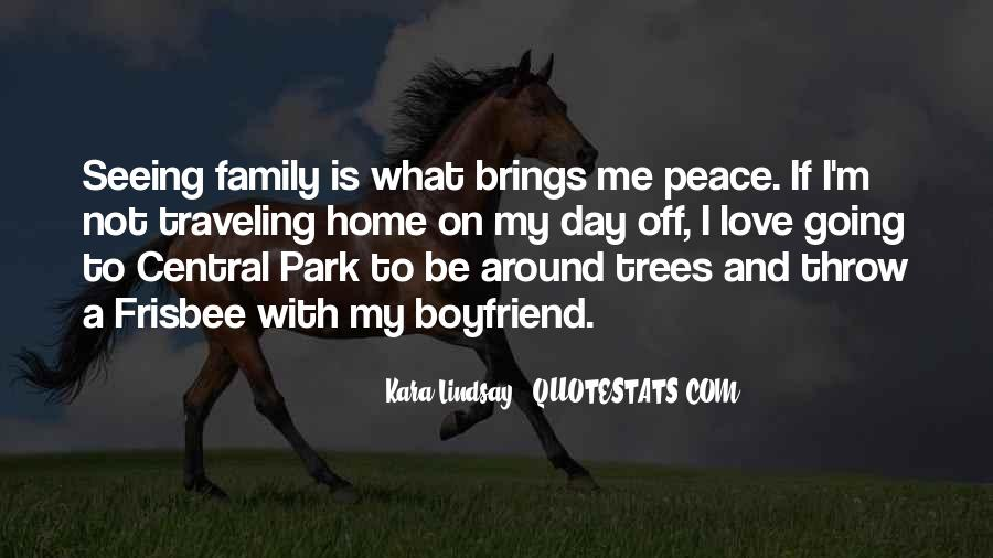 Quotes About My Boyfriend's Family #1064786
