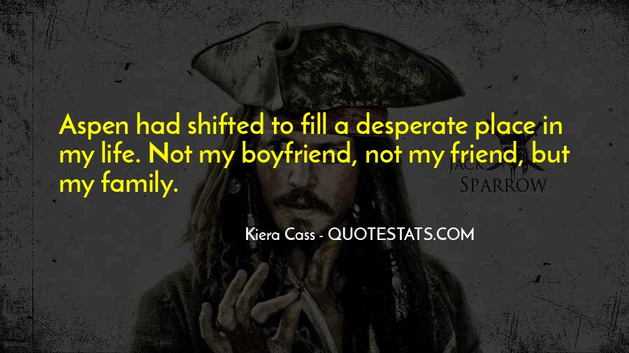 Quotes About My Boyfriend's Family #1414449