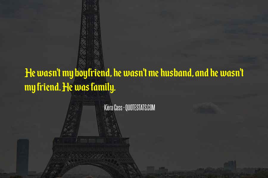 Quotes About My Boyfriend's Family #1635027