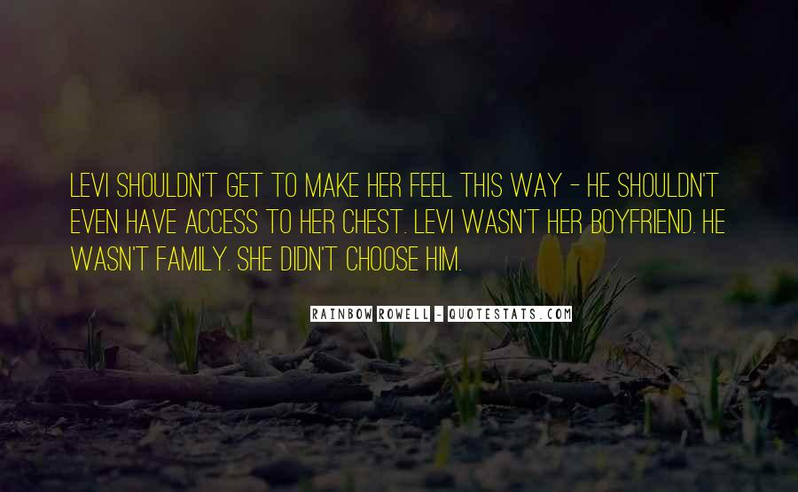 Quotes About My Boyfriend's Family #35985