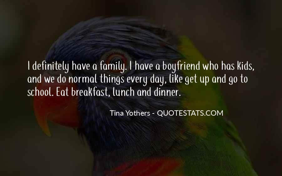 Quotes About My Boyfriend's Family #738254