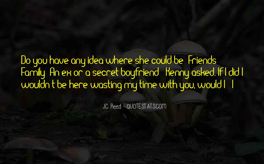 Quotes About My Boyfriend's Family #860547