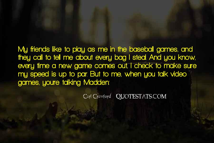 Quotes About Having Fun With Friends #593