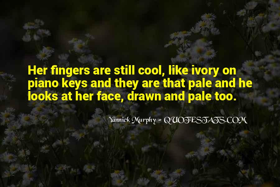 Quotes About Pale Face #287346