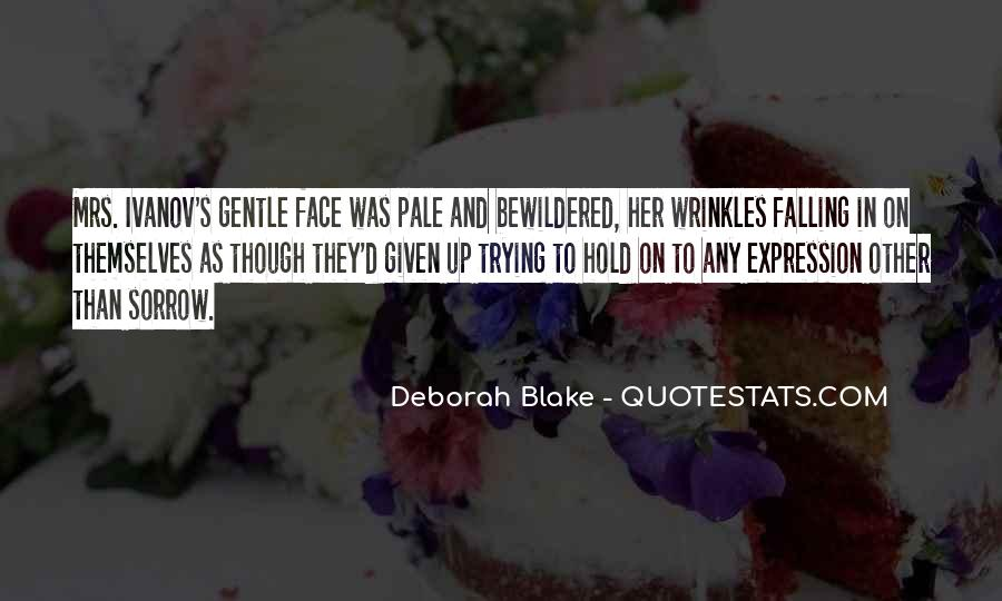 Quotes About Pale Face #576655