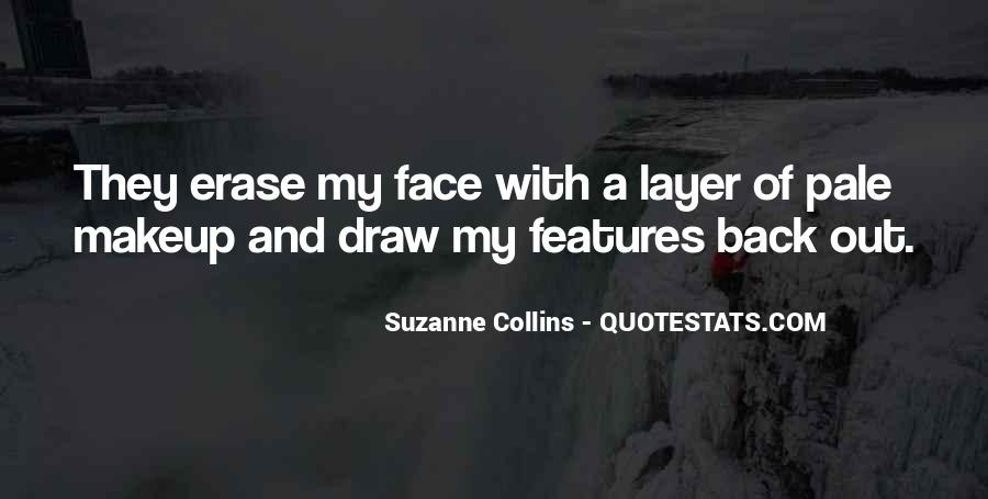 Quotes About Pale Face #766391