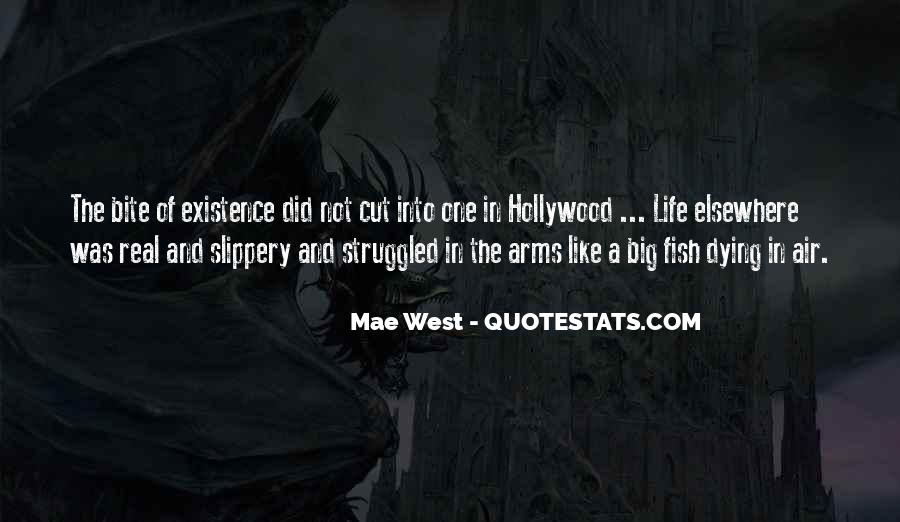 Quotes About Life Mae West #1235861
