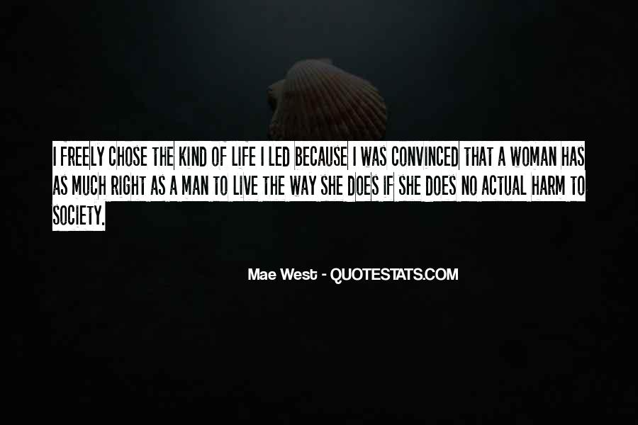 Quotes About Life Mae West #1544669