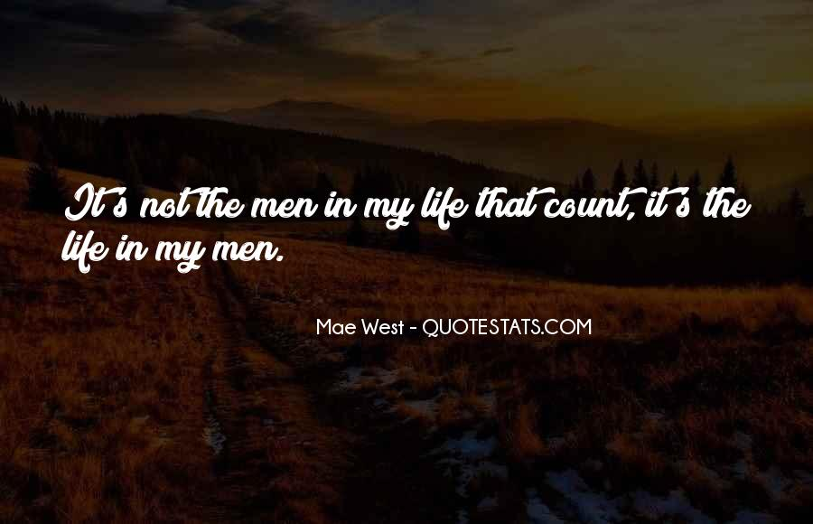 Quotes About Life Mae West #1714401