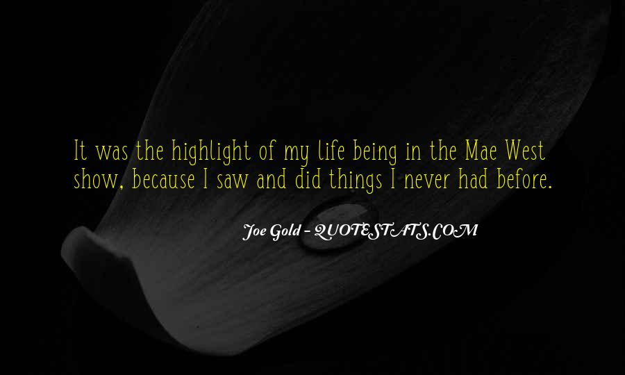 Quotes About Life Mae West #715384