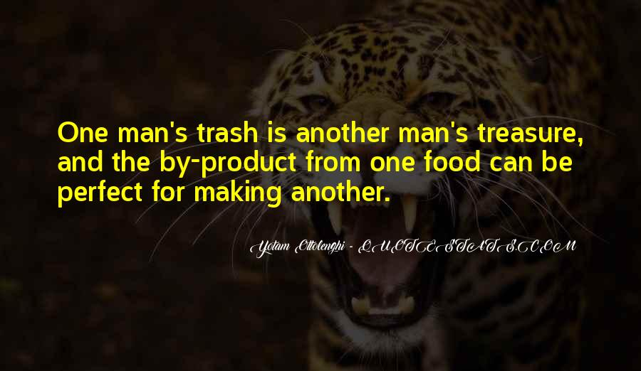 Quotes About Another Man's Treasure #1028134