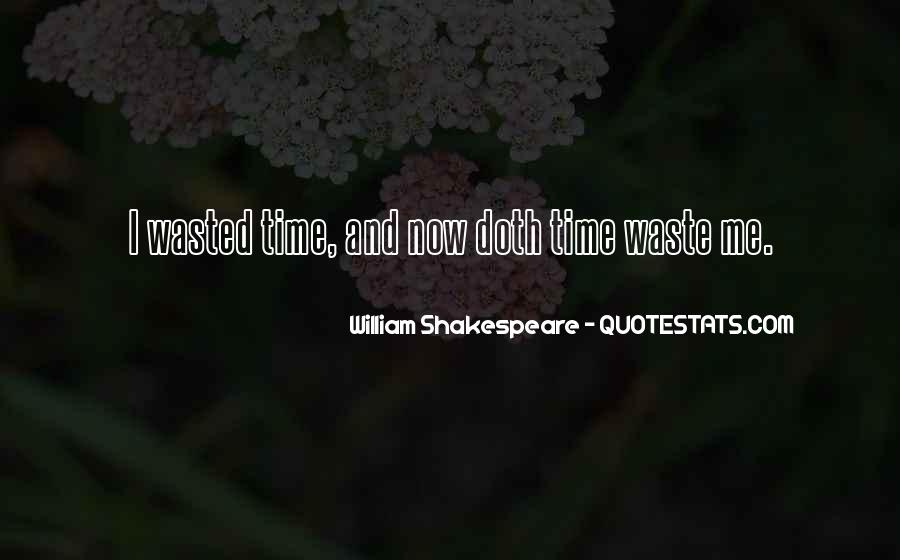 Quotes About Having Your Time Wasted #69754