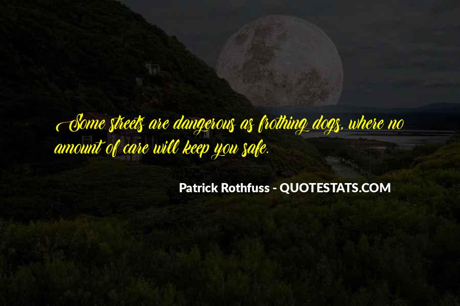 Quotes About Dangerous Dogs #1131784