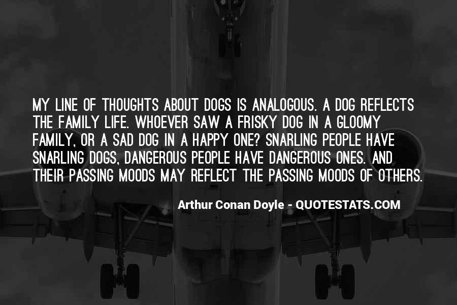 Quotes About Dangerous Dogs #1784195