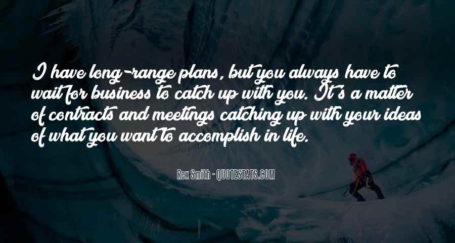 Quotes About Life Catching Up With You #1163666