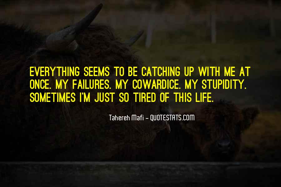 Quotes About Life Catching Up With You #1246769