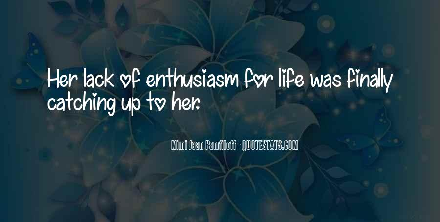 Quotes About Life Catching Up With You #1426596