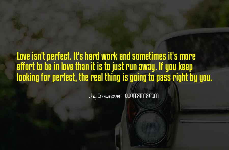 Quotes About Love Is Hard Work #1127197