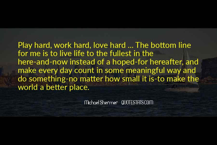 Quotes About Love Is Hard Work #1799823