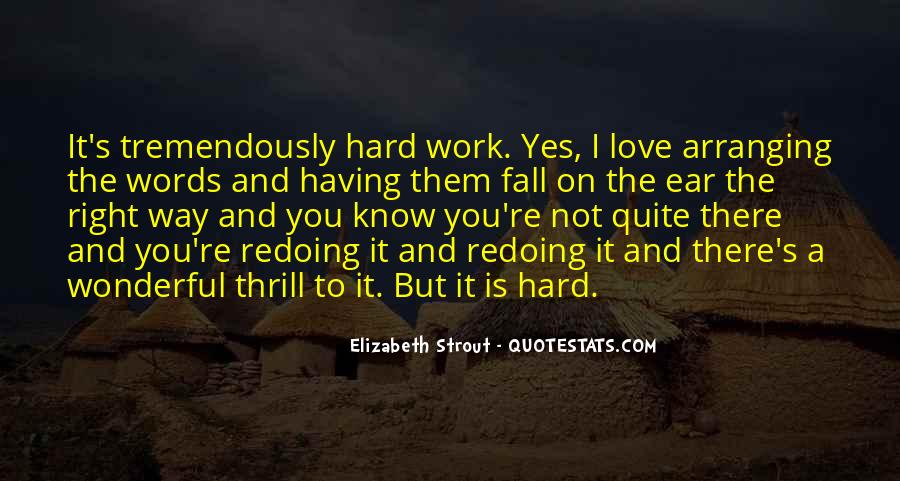 Quotes About Love Is Hard Work #1824137