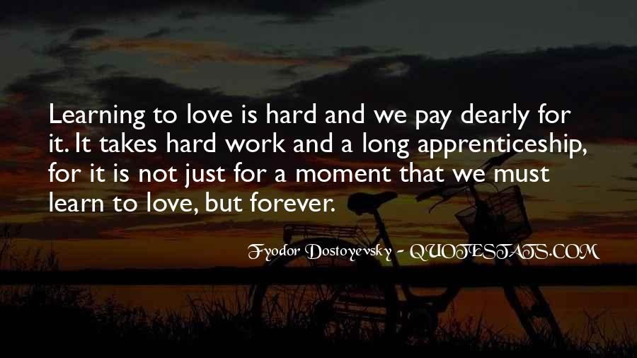 Quotes About Love Is Hard Work #1835872