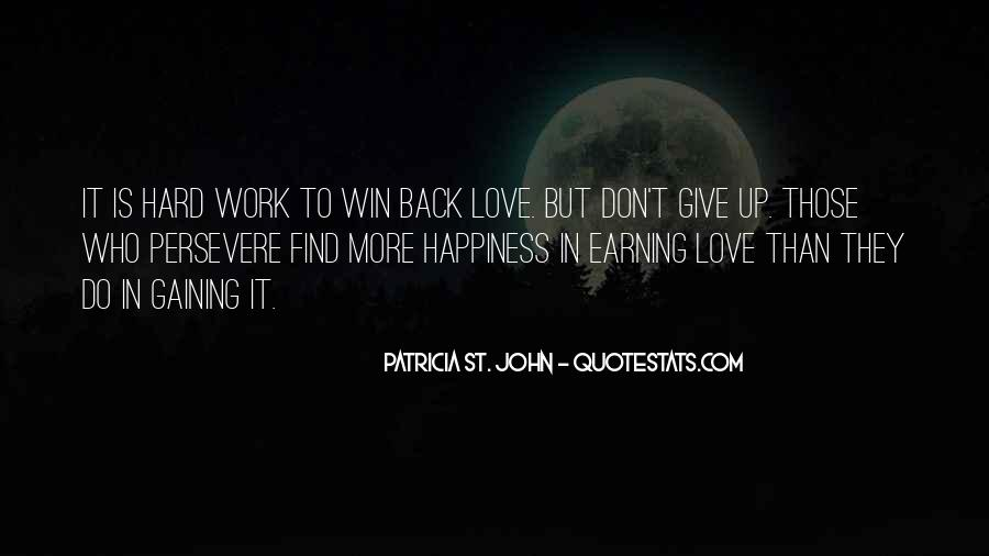Quotes About Love Is Hard Work #615796