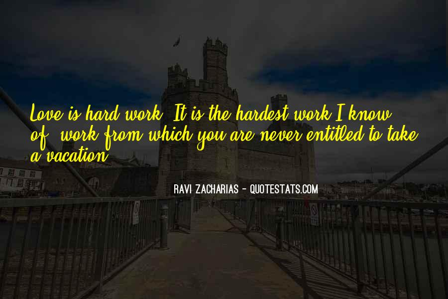 Quotes About Love Is Hard Work #731897