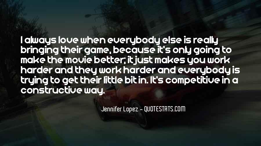 Quotes About Love Is Hard Work #813724