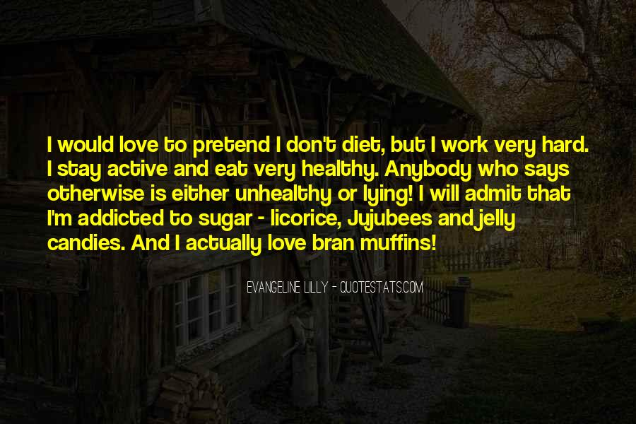 Quotes About Love Is Hard Work #823177