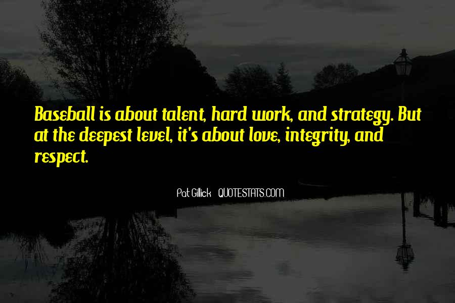 Quotes About Love Is Hard Work #871265